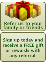 Refer Us & Recieve a FREE gift!